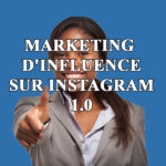 Marketing d'influence sur Instagram